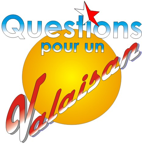 Question pour un valaisan